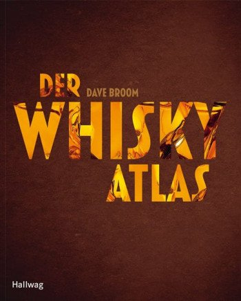 "Cover des Buches ""Der Whisky Atlas"""