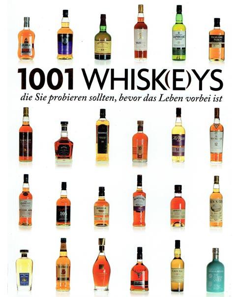 Umfassendes Nachschlagewerk: 1001 Whisk(e)ys, die Sie probieren sollten.